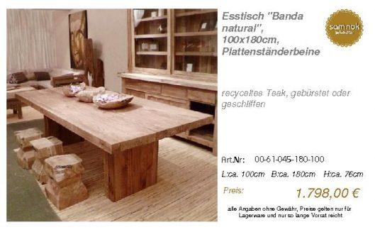 00-61-045-180-100-Esstisch _Banda natural_, 1_sam nok