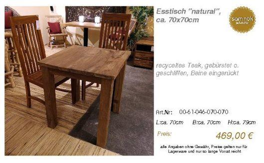 00-61-046-070-070-Esstisch _natural_, ca. 70x_sam nok
