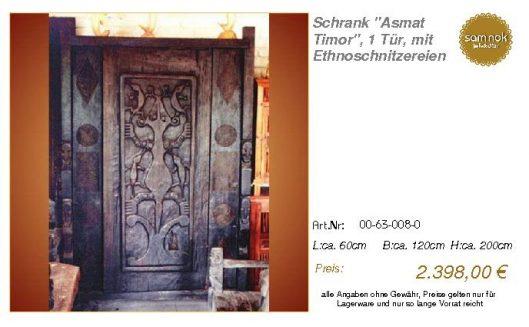 00-63-008-0-Schrank _Asmat Timor_, 1 Tü