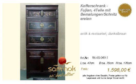 86-63-049-1-Kofferschrank - Fujian, 4Te
