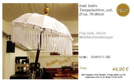 00-49-011-125-trad. balin. Tempelschirm, _sam nok