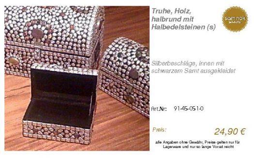 91-45-051-0-Truhe, Holz, halbrund mit H _sam nok
